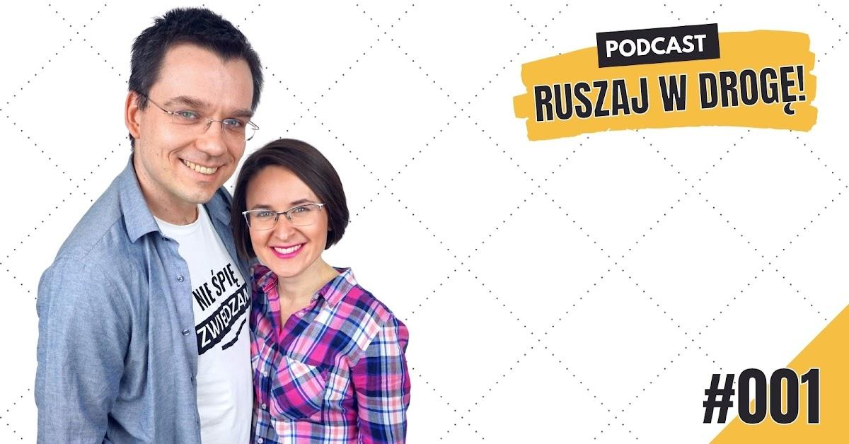 Turystyczny Podcast Ruszaj w Drogę - Kasia i Maciej Marczewscy