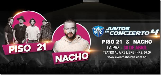 Abril 30, 2018: Concierto de Nacho y Piso 21 en Bolivia