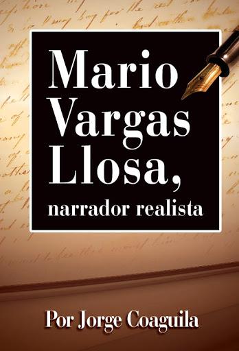 24. Vargas Llosa, narrador realista (2019) Primera edición