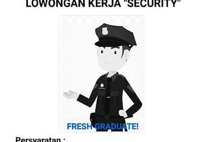Lowongan Pekerjaan Sebagai SECURITY di Kota Kendari