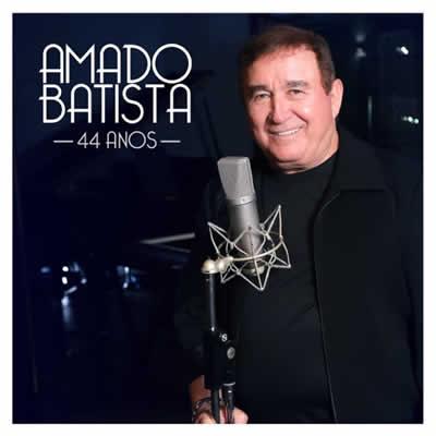 Amado Batista - Amado Batista 44 Anos