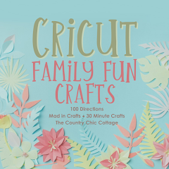 Cricut Family Fun Crafts graphic