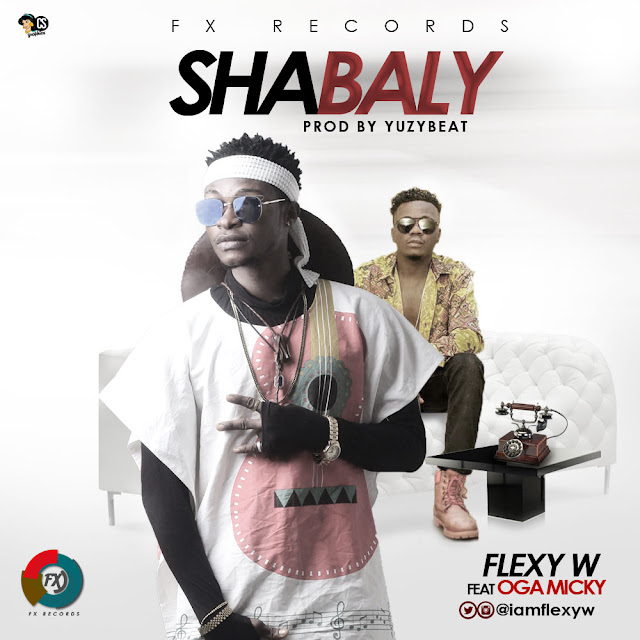 FLEXY W FT OGA MICKY – SHABALY