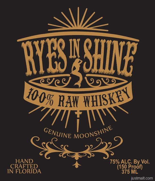 Ryes In Shine 100% Raw Whiskey