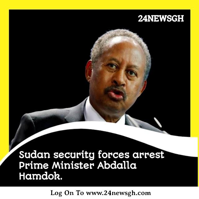 Sudan security forces arrest prime minister Abdalla Hamdok,