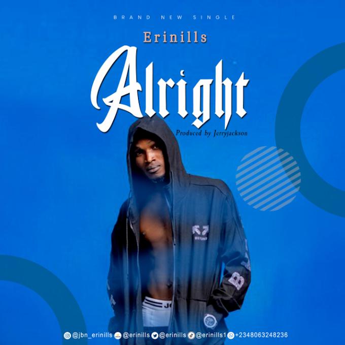 [MUSIC] Erinills – Alright