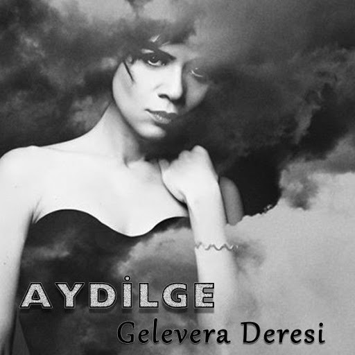 Aydilge%252520-%252520Gelevera%252520Der...Single.jpg