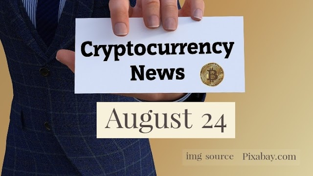 Cryptocurrency News Cast For August 24th 2020 ?