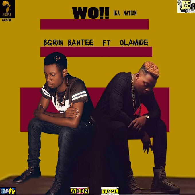[Music] Wo Ika City - B Grin Ft Olamide