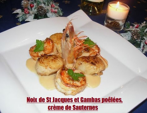 Noix de St Jacques et gambas poêlées, crème de Sauternes