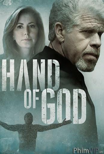 Bàn Tay Của Chúa - Hand Of God poster