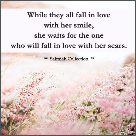Love Quote 4: While they all fall in love with her smile
