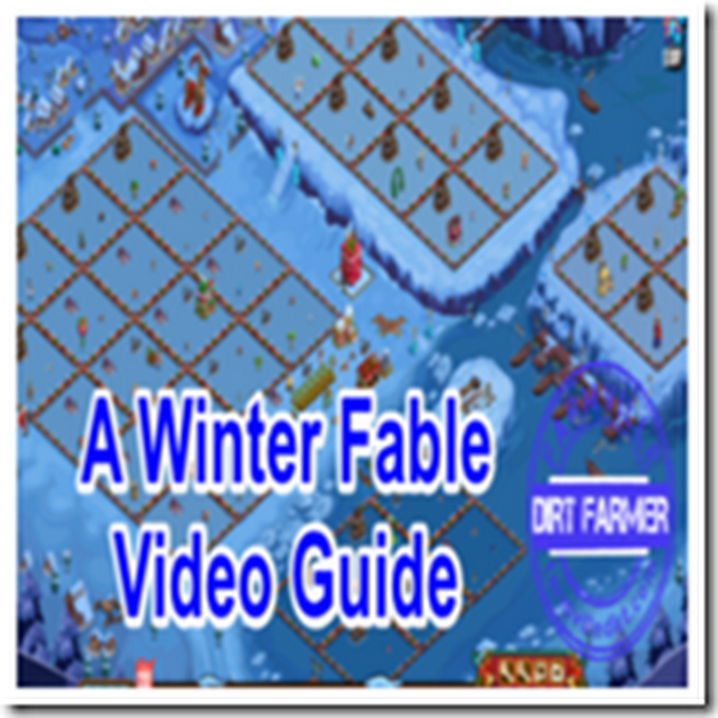 Farmville A Winter Fable – A Video Guide