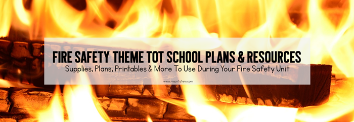 Fire Safety Tot School Planning Post