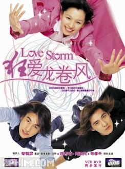 Cơn Lốc Tình Yêu - Love Storm (2003) Poster