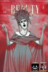 Actualización 30/06/2016: Para finalizar el mes con todo, traemos 2 números de The Beauty, el 7 y el 8, ambos con distintos dibujantes, traducidos por Floyd Wayne y maquetados por Arsenio Lupín.
