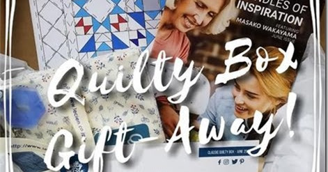 It's a June Quilty Box Gift-Away!