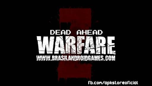Dead Ahead: Zombie Warfare APK MOD DINHEIRO INFINITO e ENERGIA INFINITA