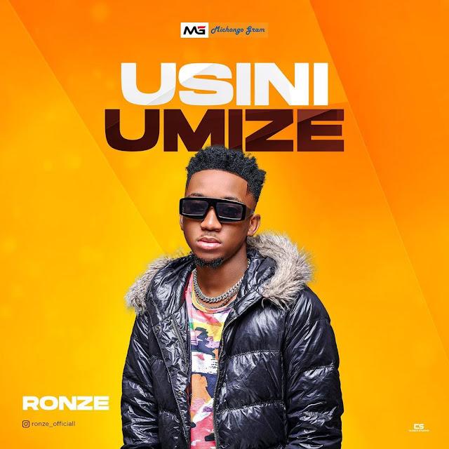 AUDIO | Ronze - Usiniumize | Mp3 DOWNLOAD