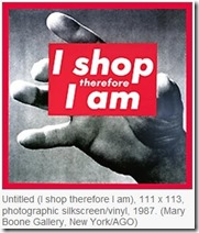 I Shop Therefore I am-8x6
