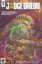 """Actualización 31/03/2017: ¡Mega-City Zero, Parte 3! Mientras Dredd sigue desentrañando el misterio de lo que se ha convertido en Mega-City Uno, se ve obligado a combatir a un monstruo aparentemente invencible en """"La Transmisión de los Trolls"""". Por Shinji y Mastergel."""