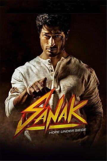 Where To Watch Sanak Movie Online
