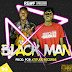 DOWNLOAD : RGWF - Black Man  ( Prod:: Atitude Record ) 2018 | DOWNLOAD