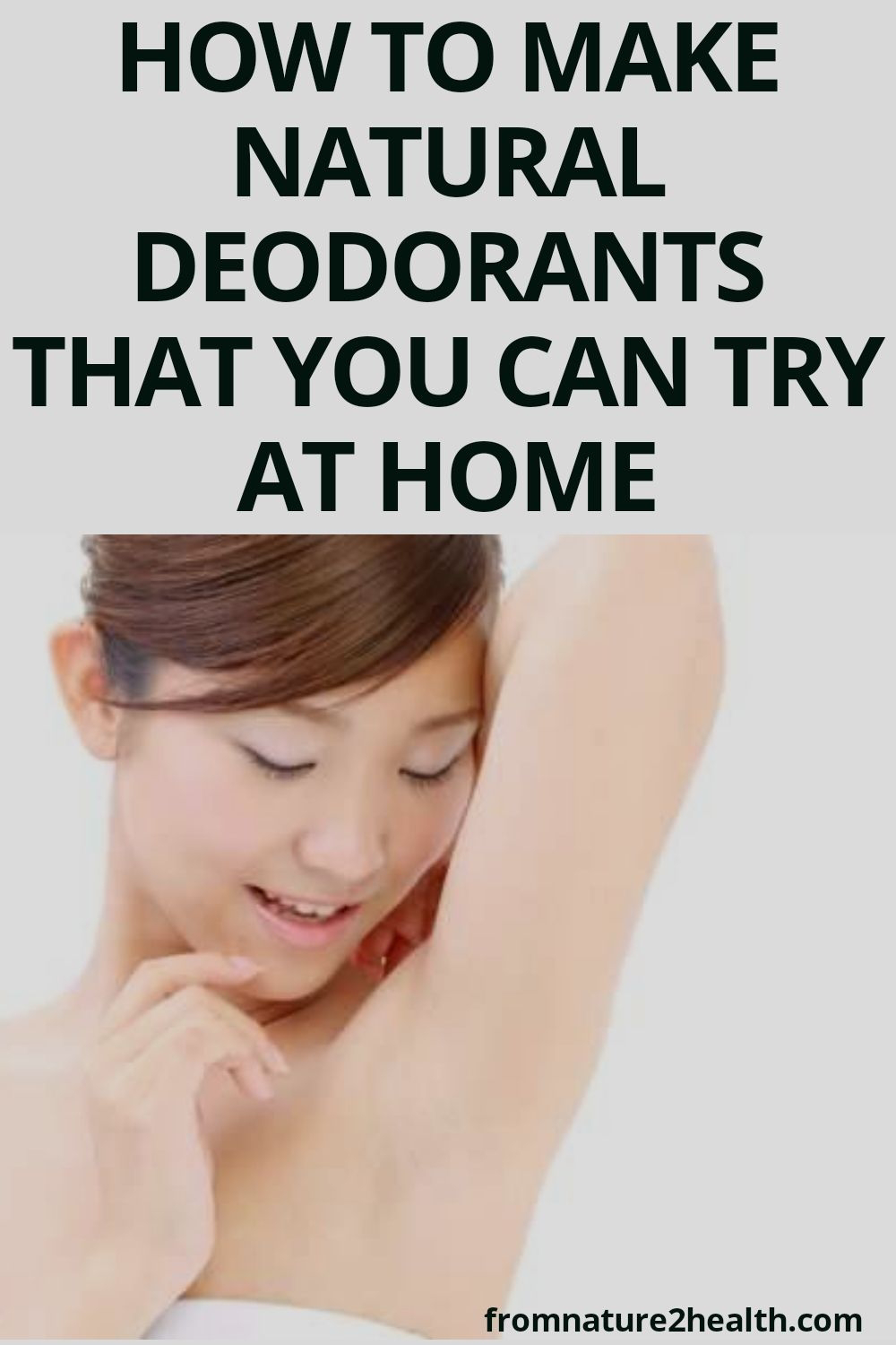 How to Make Natural Deodorants That You Can Try at Home