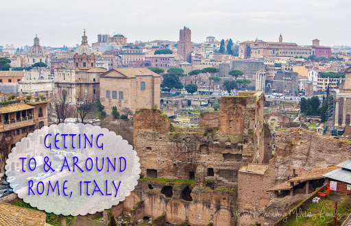 Getting To and Around Rome, Italy
