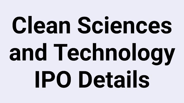 Clean Sciences and Technology IPO Details