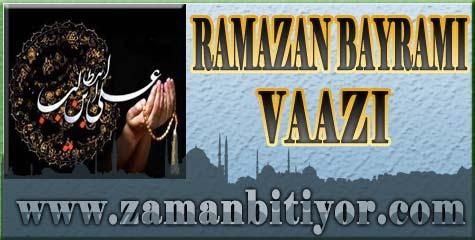 2014 Ramazan Bayramı Vaazı