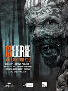 Ác Qủy Trên Đảo Hoang - 13 Eerie poster