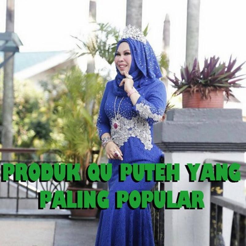 Produk Qu Puteh (Dato Seri Vida) Yang Paling Popular