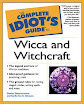 Denise Zimmermann - Complete Idiots Guide To Wicca And Witchcraft