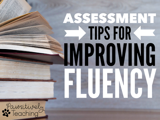 Assessing Reading Fluency to Boost Fluency Growth