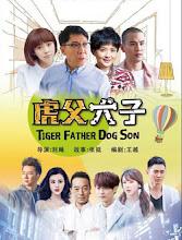 Tiger Father Dog Son China Drama