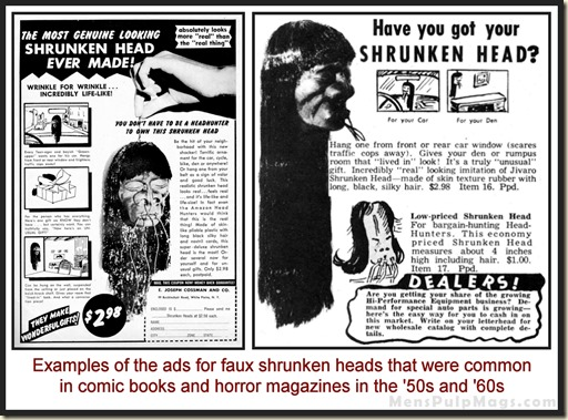 Shrunken head ads
