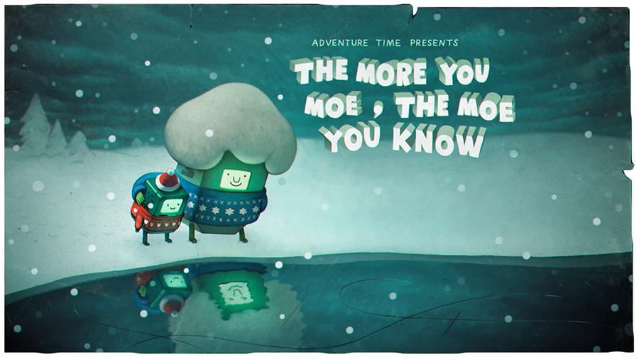 Hora de Aventura: The More You Moe, The Moe You Know  Pt.1