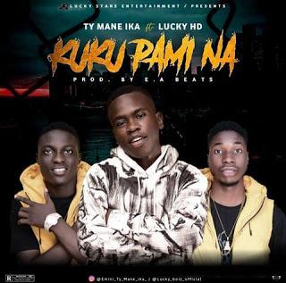[Music] TY Mane Ika Ft Lucky HD_-_ Kuku Pami Na  sparkvibez