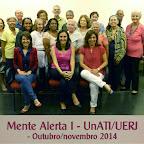 Mente Alerta 1 - UnATI/UERJ - Outubro/novembro 2014