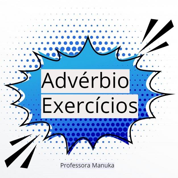 Exercícios resolvidos sobre advérbio