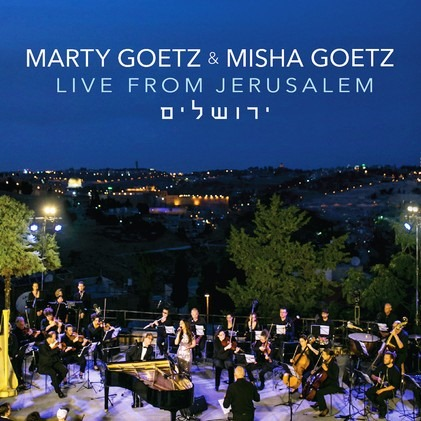 marty goetz & misha - live from jerusalem