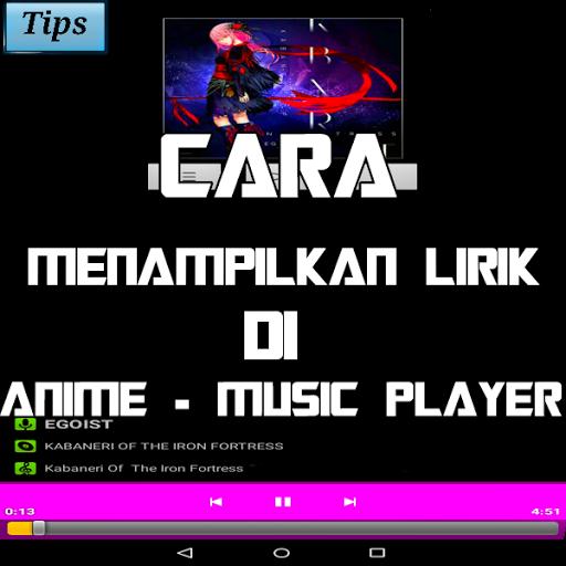Download Lirik Cara Menampilkan lirik di Anime – Music player
