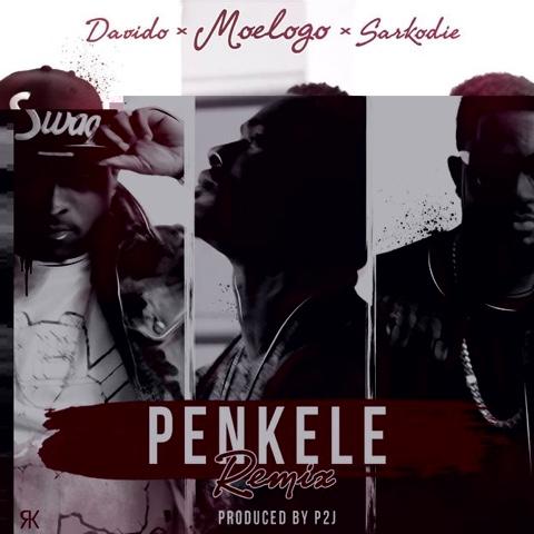"""PENKELE"" - MOELOGO (ft. DAVIDO & SARKODIE) (REMIX)"