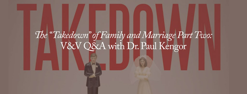 How the Left has taken down family, marriage, and the nation