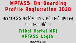 MPTASS On Boarding Profile Registration