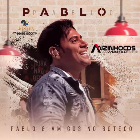 Pablo – Pablo & Amigos No Boteco (Ao Vivo) (2018)