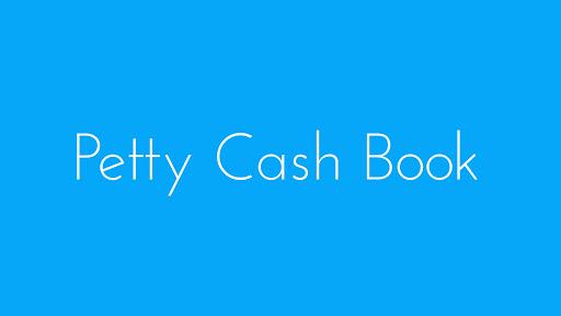 Petty Cash Book - Free B.Com Notes