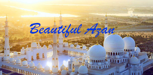 The Most Beautiful Voice Azan - Apps on Google Play