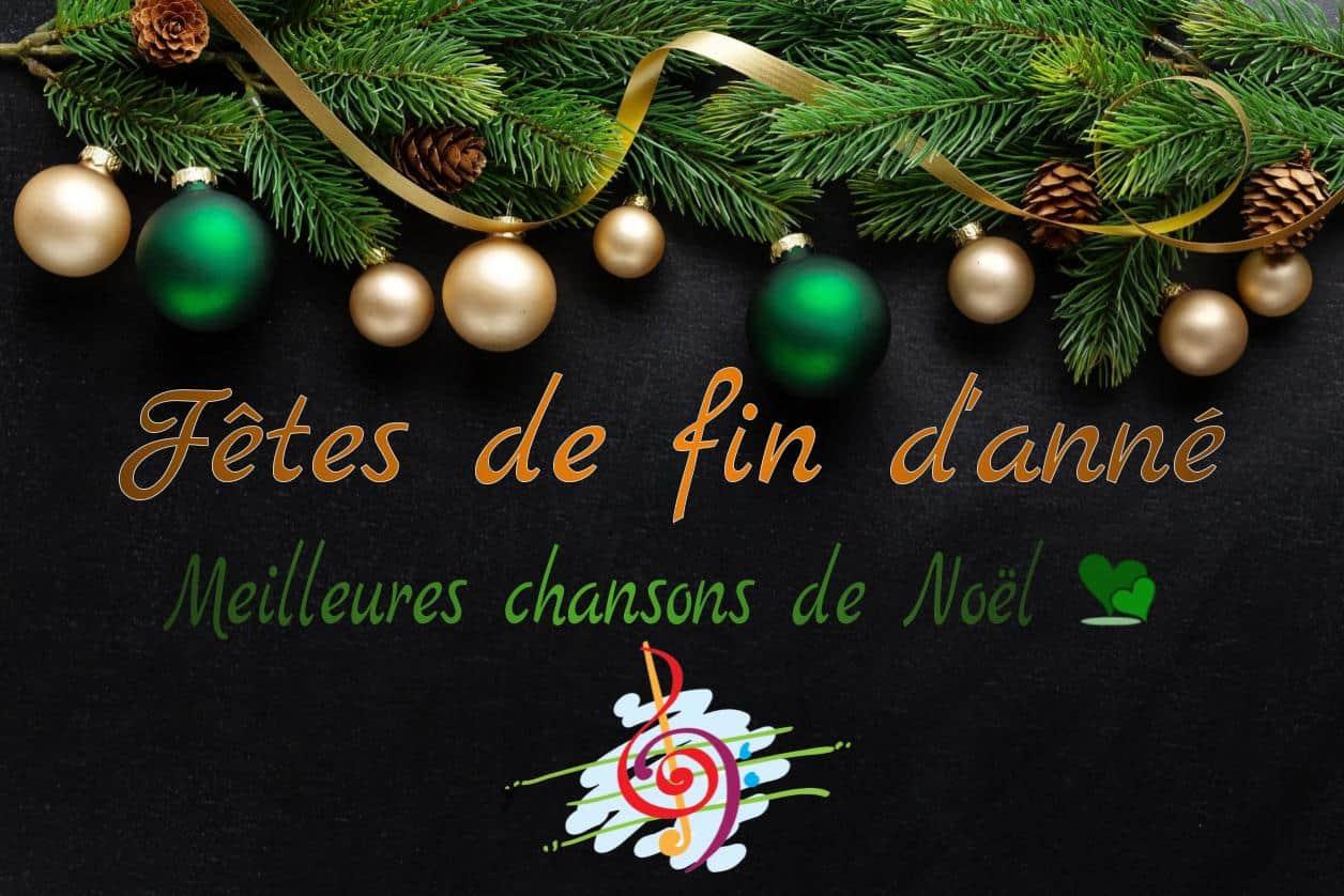 Chants & musique pour les fêtes de fin d'année